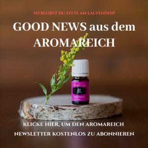 Good News aus dem AROMAREICH - Jetzt den AROMAREICH Newsletter kostenlos bestellen