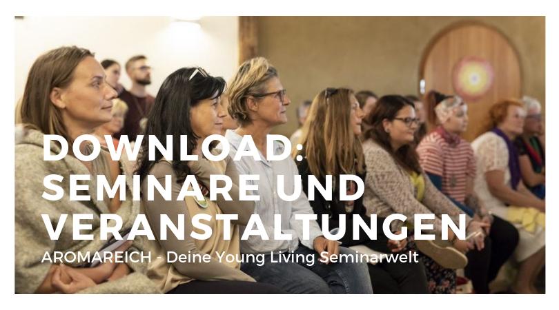 Download Seminare und Veranstaltungen: AROMAREICH - Deine Young Living Seminarwelt